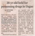 20 years old held for posessing drugs in Usgao_June2019.JPG -