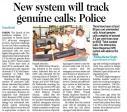 New system will track genuine calls, Police.jpg -