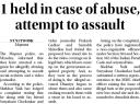 1 held for case of abuse, attempt to assault.jpg -
