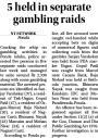 5 held in separate gambling raids.jpg -