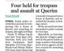 Four held for trespass and assault at Querim.jpg -