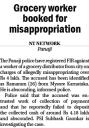Grocery worker booked for misappropriation.jpg -