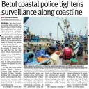 Betul coastal police tightens surveillance along coastline.JPG -