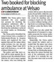 Two booked for blocking ambulance at Velsao.JPG -