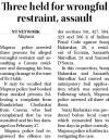 Three held for wrongful restraint, assault.jpg -