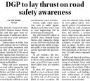 DGP to lay thrust on road safety awareness.jpg -