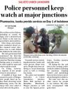 Police personnel keep watch at major junctions.jpg -